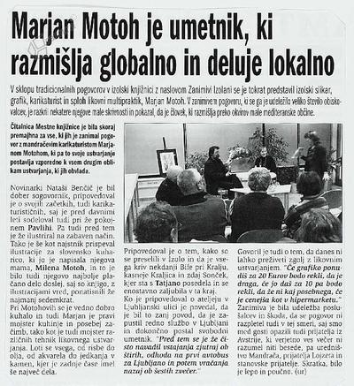 Marjan Motoh je umetnik, ki razmišlja globalno in deluje lokalno