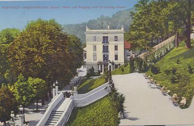 Razglednica: Rohitsch-Sauerbrunn. Grazer Heim und Aufgang zum Erzherzog Johann. Natisnjena 1912.