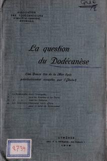 La question du Dodecanese : (les douze iles de la Mer Egee provisoirement occupes par l'Italie)