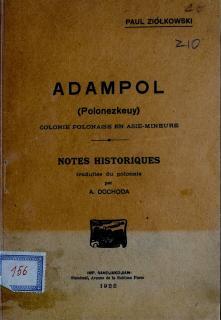 Adampol : (polonezkeuy) colonie polonaise en Asie-Mineure : notes historiques