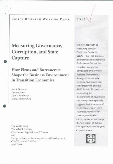 Measuring Governance, Corruption, and State Capture: How firms and Bureaucrats Shape the Business Environment in Transition Economies
