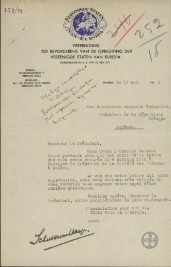 Διαβιβαστικό της Association pour but des États Unis de l' Europe προς τον Ε. Βενιζέλο με το οποίο του διαβιβάζουν αντίγραφο επιστολής τους προς τον Πρόεδρο της Κοινωνίας των Εθνών και ζητούν να τους υποστηρίξει εάν εγκρίνει την επιστολή.