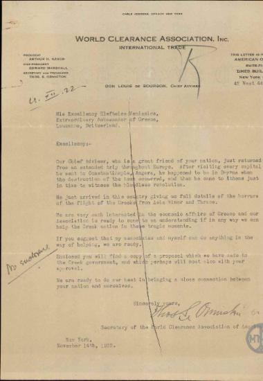 Επιστολή του Γραμματέα και Ταμία της World Clearence Association Inc. Thos S.Ormiston προς τον Ε.Βενιζέλο με την οποία τον ενημερώνει ότι ο κύριος σύμβουλος τους υπήρξε αυτόπτης μάρτυρας των γεγονότων στη Σμύρνη, ότι ο σύνδεσμός τους είναι έτοιμος να βοηθήσει οικονομικά την Ελλάδα και ζητούν προτάσεις, παράλληλα με αυτές που υποβάλλουν οι ίδιοι, για τους τρόπους παροχής αυτής της βοήθειας.