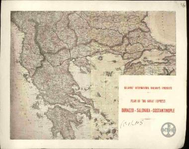 Balkan's International Railways Syndicate. Plan of the Great Express Durazzo-Salonica-Constantinople.
