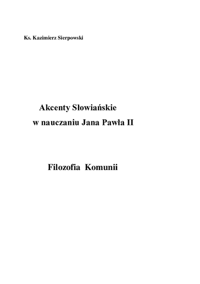Akcenty Słowiańskie w nauczaniu Jana Pawła II