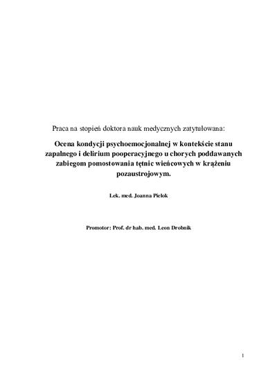 Ocena kondycji psychoemocjonalnej w kontekście stanu zapalnego i delirium pooperacyjnego u chorych poddawanych zabiegom pomostowania tętnic wieńcowych w krążeniu pozaustrojowym
