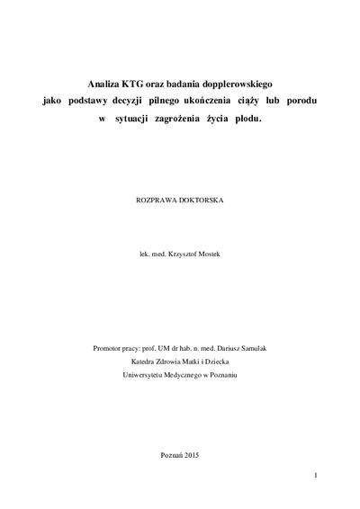 Analiza KTG oraz badania dopplerowskiego jako podstawy decyzji pilnego ukończenia ciąży lub porodu w sytuacji zagrożenia życia płodu