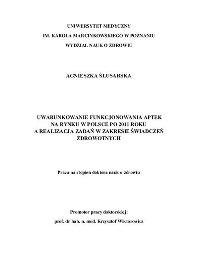 Uwarunkowanie funkcjonowania aptek na rynku w Polsce po 2011 roku a realizacja zadań w zakresie świadczeń zdrowotnych
